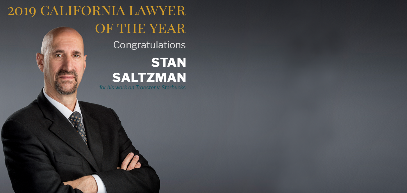 Stan Saltzman - 2019 California Lawyer of the Year